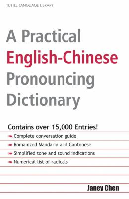 A Practical English-Chinese Pronouncing Dictionary