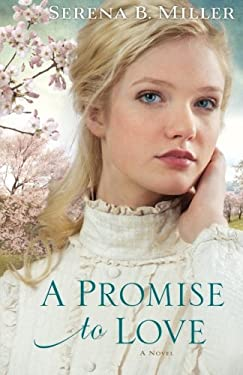 A Promise to Love 9780800721176