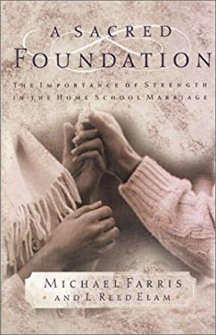 A Sacred Foundation 9780805425888
