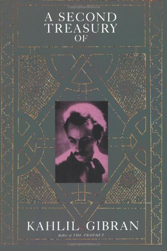 A Second Treasury of Kahlil Gibran 9780806504117