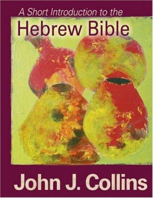 A Short Introduction to the Hebrew Bible 9780800662073