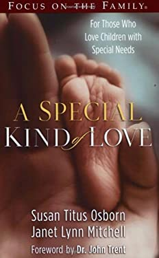 A Special Kind of Love: For Those Who Love Children with Special Needs 9780805427271