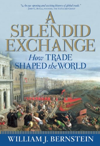 A Splendid Exchange: How Trade Shaped the World 9780802144164