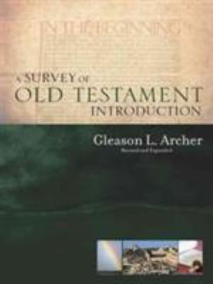 A Survey of Old Testament Introduction 9780802484345