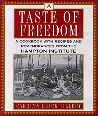 A Taste of Freedom: A Cookbook with Recipes and Remembrances from the Hampton Institute 9780806523217