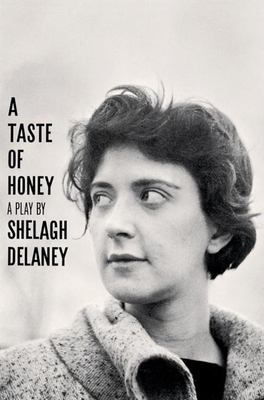A Taste of Honey, a Play 9780802131850