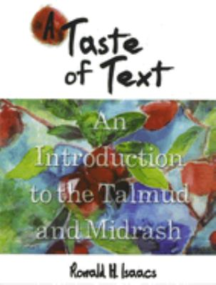 A Taste of Text: An Introduction to the Talmud and Midrash 9780807408575