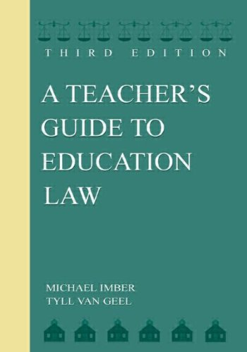 A Teacher's Guide to Education Law: Third Edition 9780805846546