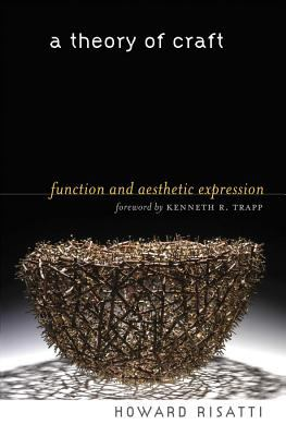 A Theory of Craft: Function and Aesthetic Expression 9780807831359