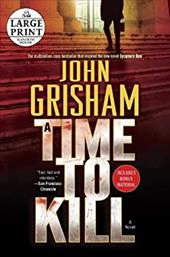 A Time to Kill (Random House Large Print) 21585212