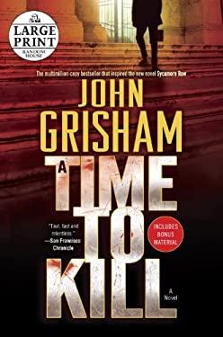 A Time to Kill (Random House Large Print) 9780804121156