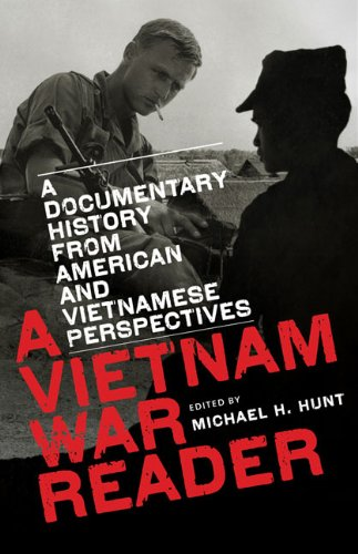 A Vietnam War Reader: A Documentary History from American and Vietnamese Perspectives 9780807859919