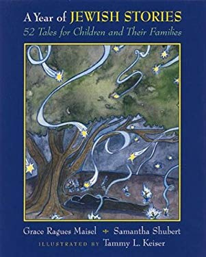 A Year of Jewish Stories: 52 Tales for Children and Their Families 9780807408957