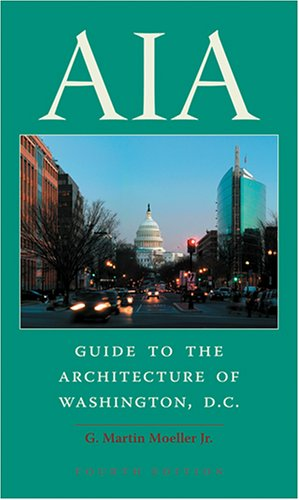 AIA Guide to the Architecture of Washington, D.C. 9780801884689