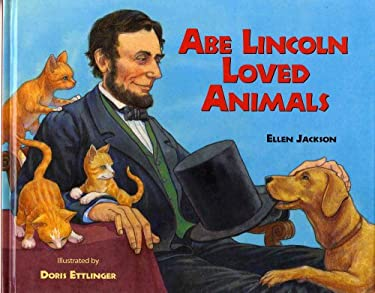 Abe Lincoln Loved Animals 9780807501238