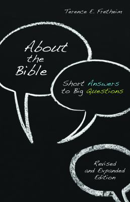 About the Bible: Short Answers to Big Questions 9780806657677