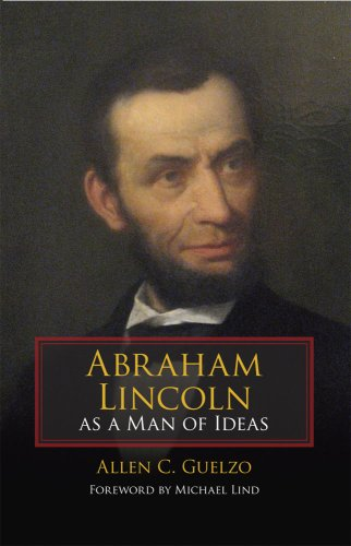 Abraham Lincoln as a Man of Ideas 9780809328611