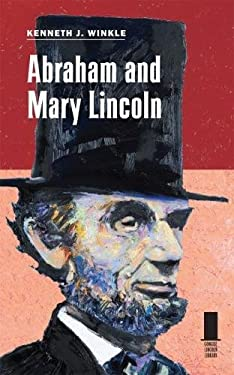 Abraham and Mary Lincoln 9780809330492