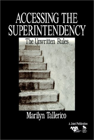 Accessing the Superintendency: The Unwritten Rules 9780803968967