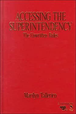 Accessing the Superintendency: The Unwritten Rules 9780803968950