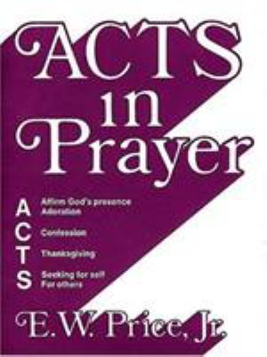Acts in Prayer 9780805492095