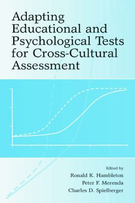 Adapting Educational and Psychological Tests for Cross-Cultural Assessment 9780805830255