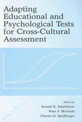 Adapting Educational and Psychological Tests for Cross-Cultural Assessment 9780805861761