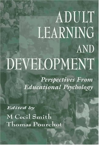 Adult Learning and Development: Perspectives from Educational Psychology 9780805825244