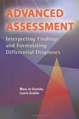 Advanced Assessment: Interpreting Findings and Formulating Differential Diagnoses 9780803613638