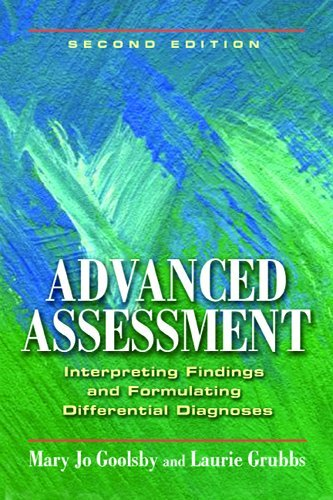 Advanced Assessment: Interpreting Findings and Formulating Differential Diagnoses 9780803621725
