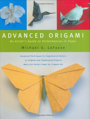 Advanced Origami: An Artist's Guide to Performances in Paper 9780804836500