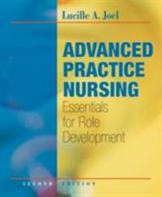 Advanced Practice Nursing: Essentials for Role Development