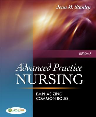Advanced Practice Nursing: Emphasizing Common Roles 9780803622074