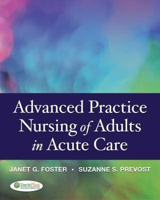 Advanced Practice Nursing of Adults in Acute Care 9780803621626