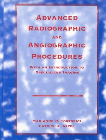 Advanced Radiographic and Angiographic Procedures with an Inadvanced Radiographic and Angiographic Procedures with an Inadvanced Radiographic and Angi