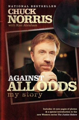 Against All Odds: My Story 9780805444216