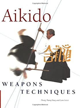 Aikido Weapons Techniques 9780804836418