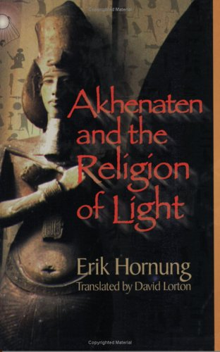Akhenaten and the Religion of Light 9780801487255