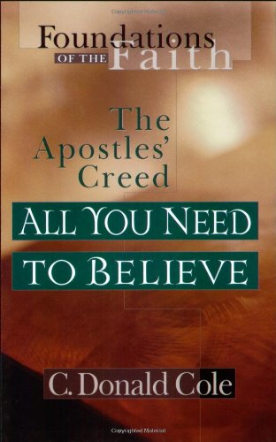 All You Need to Believe: The Apostles' Creed 9780802430533