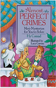 Almost Perfect Crimes: Mini-Mysteries for You to Solve 9780806938073