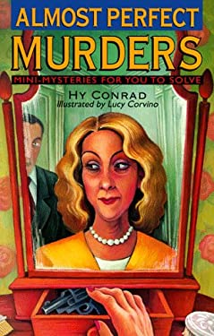 Almost Perfect Murders: Mini-Mysteries for You to Solve 9780806995137