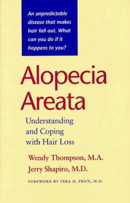 Alopecia Areata: Understanding and Coping with Hair Loss 9780801853524