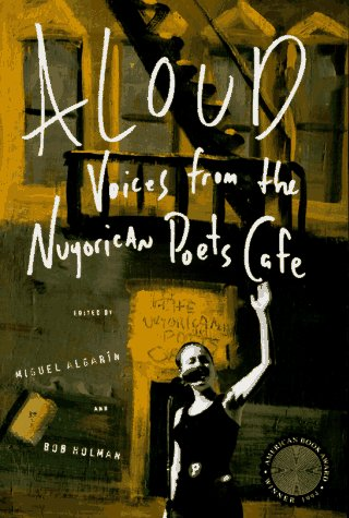 Aloud: Voices from the Nuyorican Poets Cafe 9780805032574
