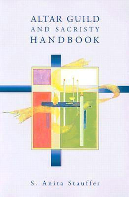 Altar Guild Sacristy Handbook 9780806638966
