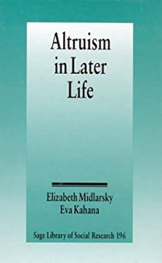 Altruism in Later Life 9780803927681