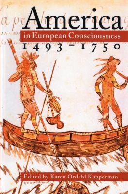 America in European Consciousness, 1493-1750 9780807845103