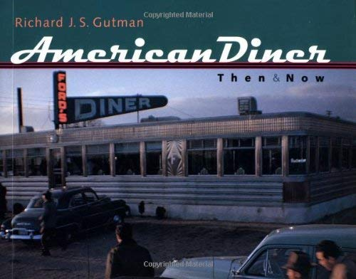 American Diner Then and Now 9780801865367