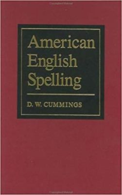 American English Spelling: An Informal Description 9780801834431