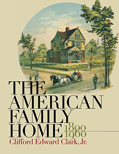 American Family Home, 1800-1960 9780807841518