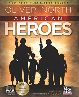 American Heroes: In the Fight Against Radical Islam 9780805449532